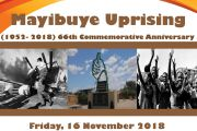 THE COMMEMORATION OF 66TH ANNIVERSARY OF THE 1952 MAYIBUYE UPRISINGS